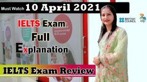 10 April 2021 ielts exam review