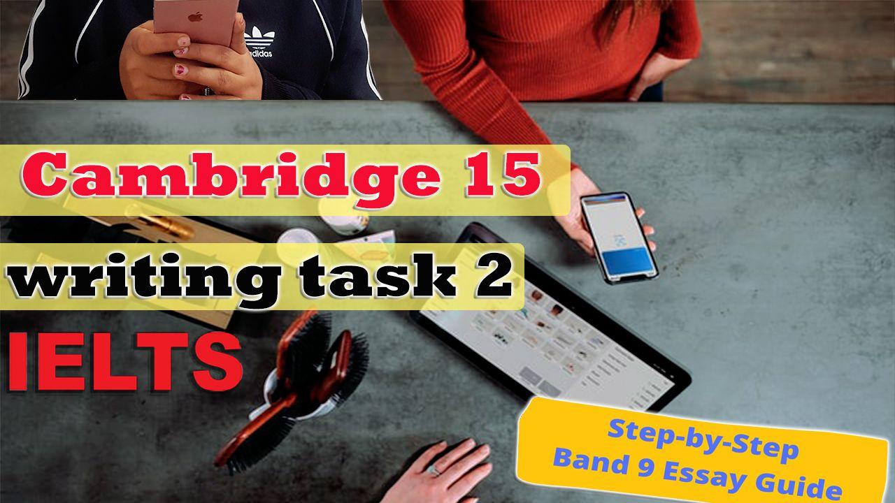 Ielts writing task 2 | cambridge book 15 | advantages or disadvantages
