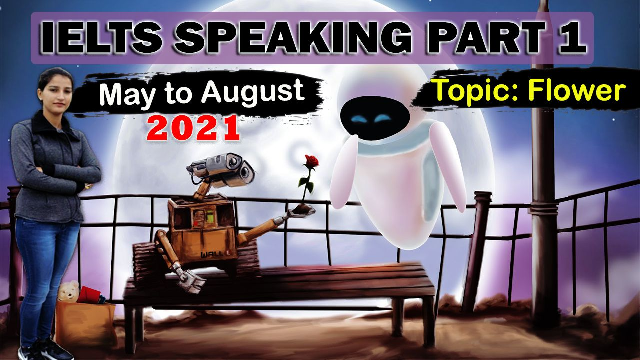 Ielts Speaking Part 1 Topic Flower english with roop