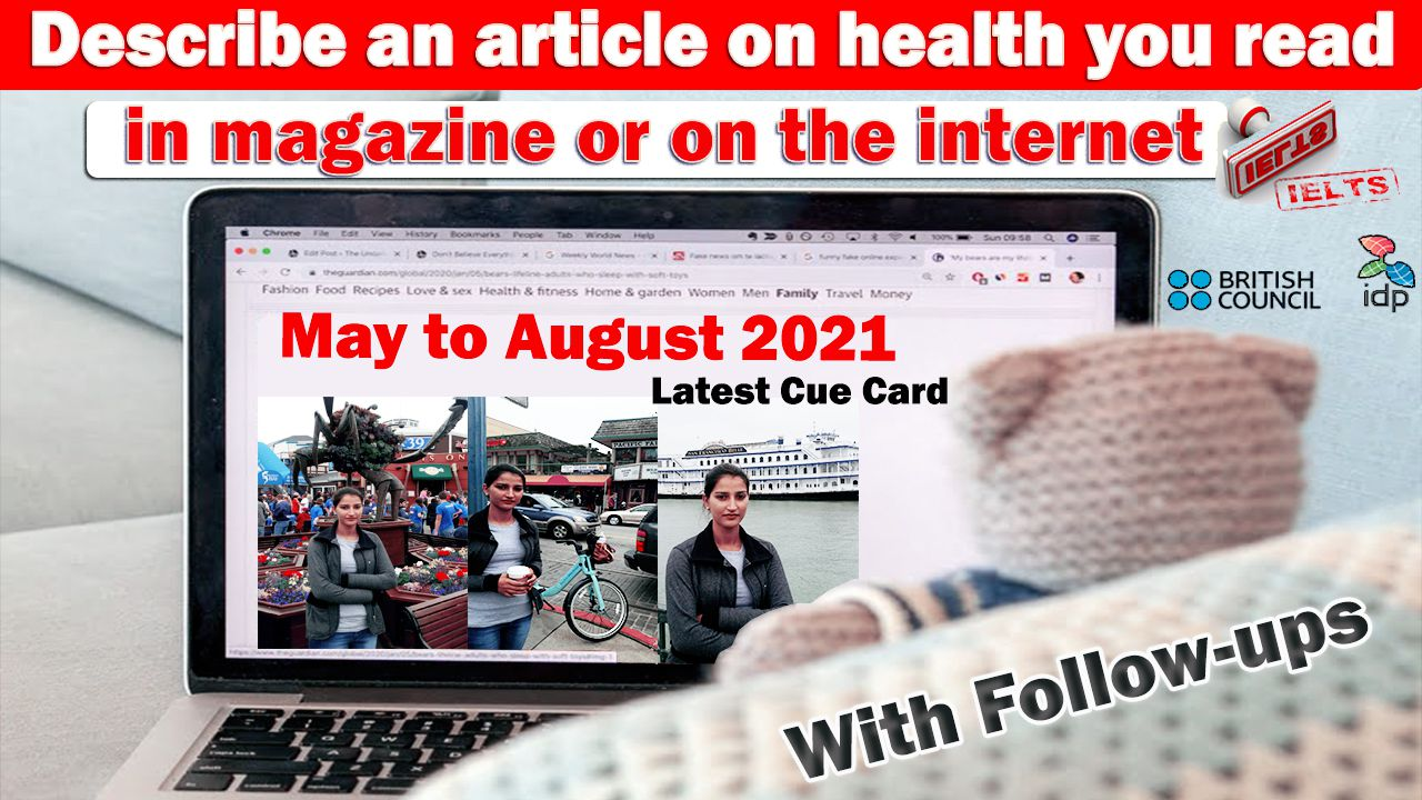 Describe an article on health you read in magazine or on the internet   8 Band Sample