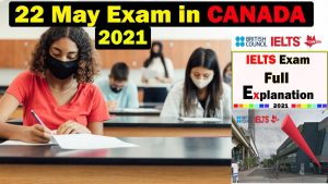 IELTS Exam in canada | 22 May 2021 ielts exam Review | Full Review