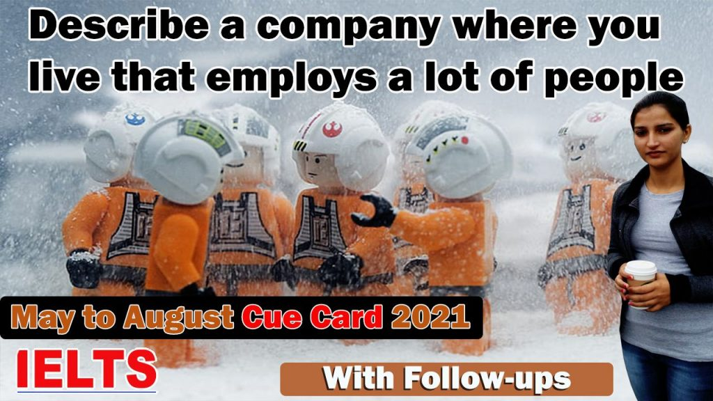 Describe a company where you live that employs a lot of people Cue Card | english with roop