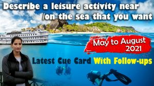 Describe a leisure activity near / on the sea that you want to try cue card | 8 Band sample english with roop