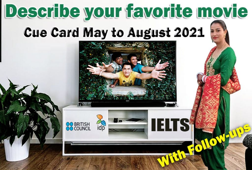 Describe your favorite movie cue card | May to August 2021 | 8 Band Sample