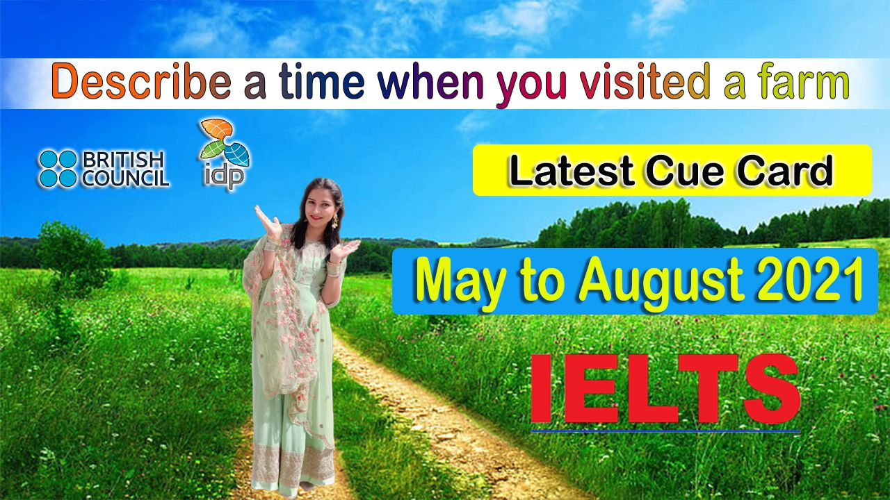 Describe a time when you visited a farm May to August 2021