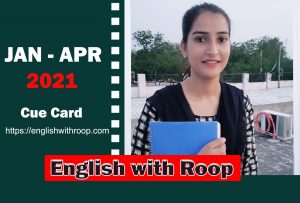 Cue cards jan-apr 2021 english with roop