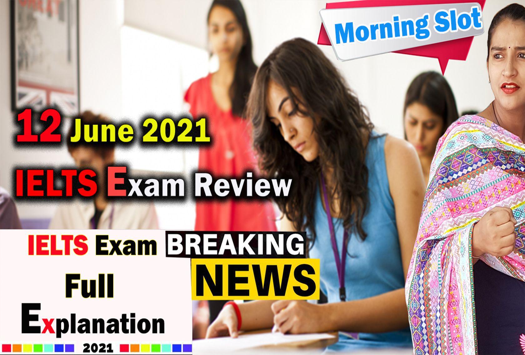 12 june ielts exam | IELTS Exam Full Explanation