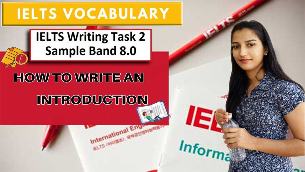 How to write introduction in ielts writing task 2 | Vocabulary