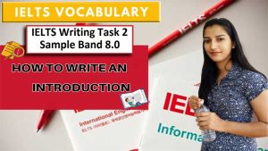 How to write introduction in ielts writing task 2   Vocabulary