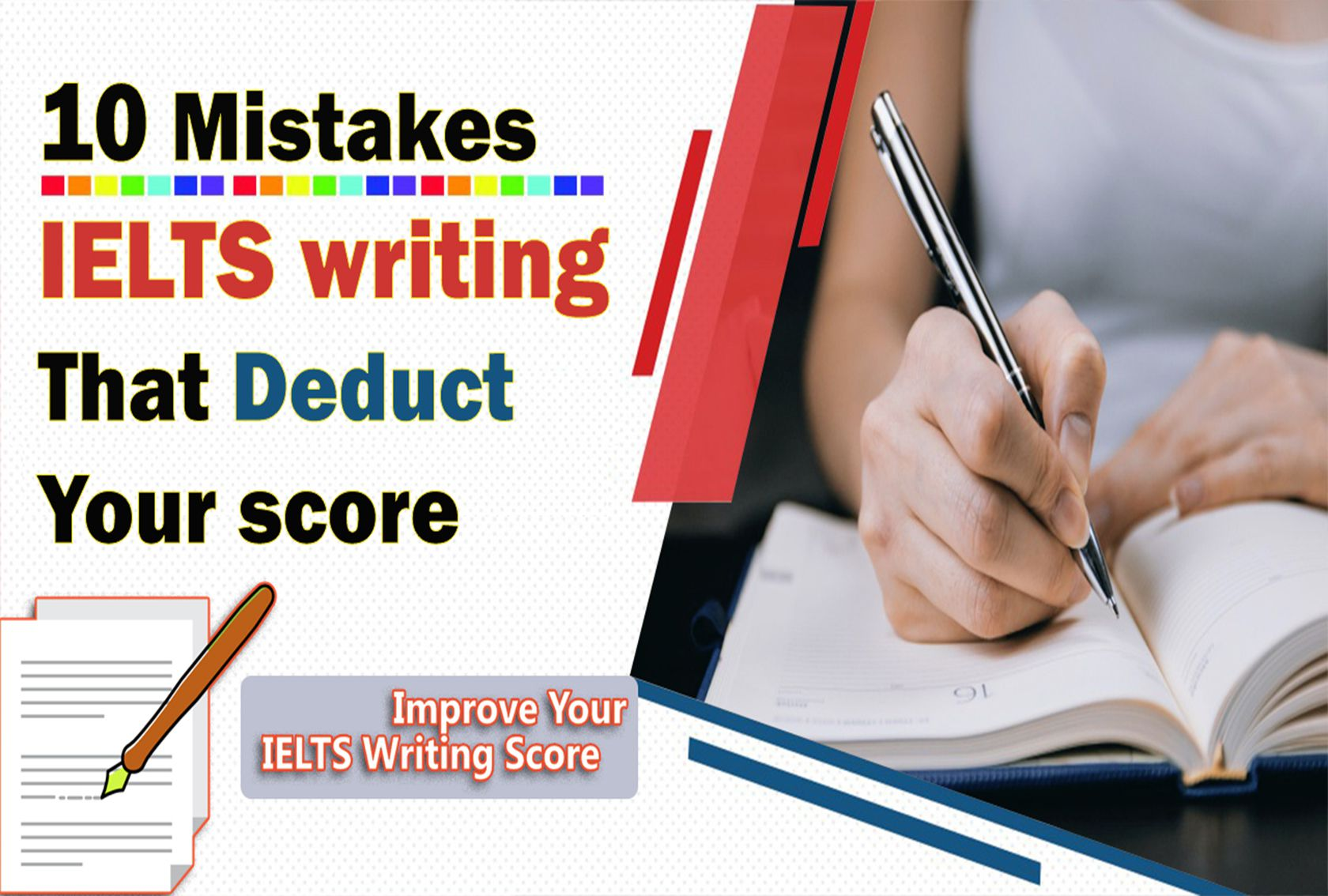 10 IELTS writing mistakes that deduct your score