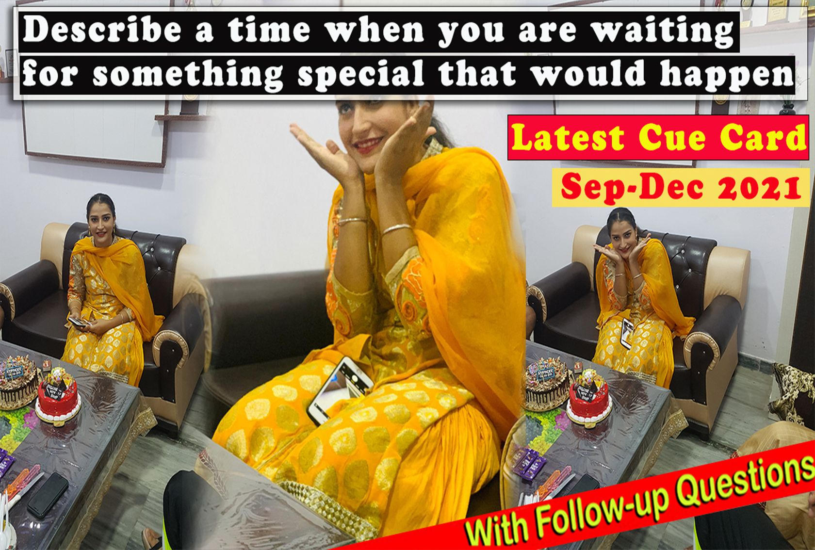 Describe a time when you are waiting for something special that would happen Cue Card