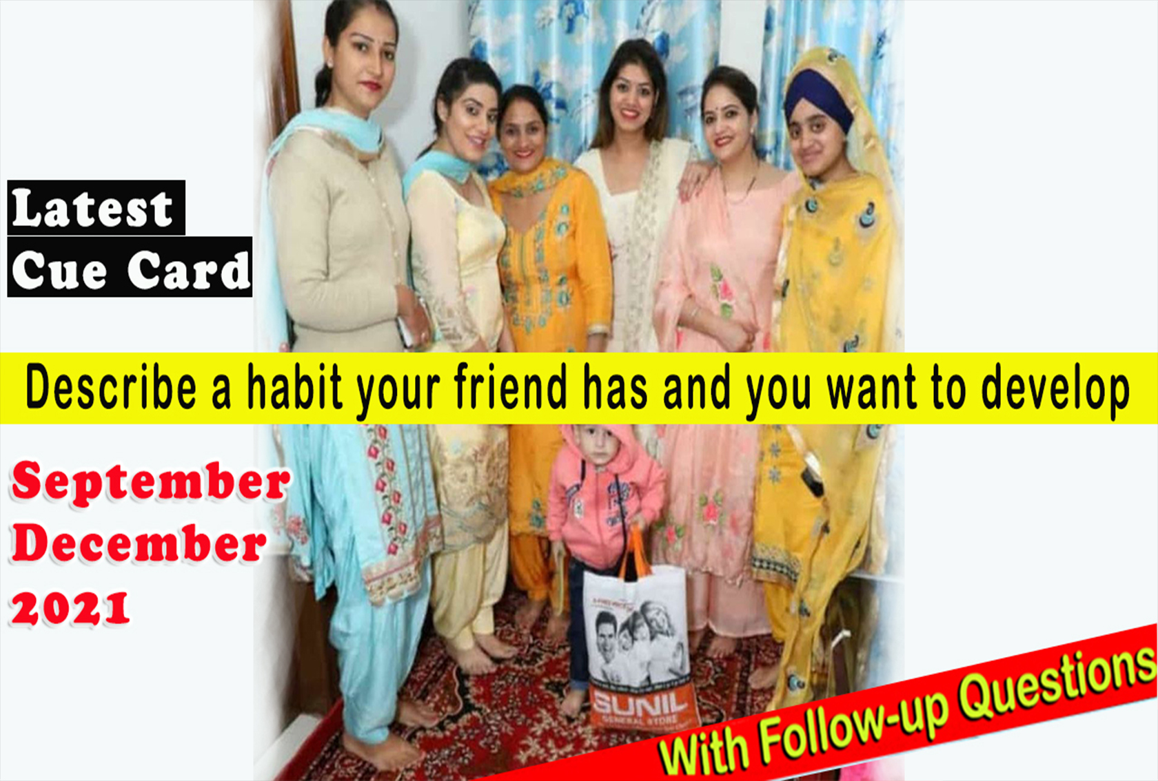 Describe a habit your friend has and you want to develop Cue card | Sep-Dec 2021