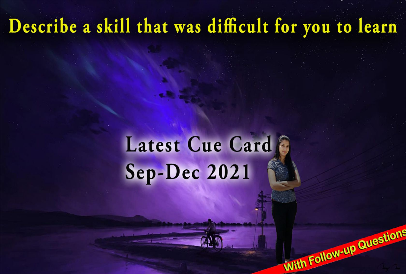 Describe a skill that was difficult for you to learn