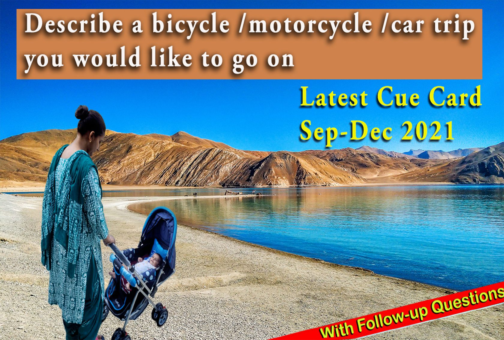 Describe a bicycle /motorcycle /car trip you would like to go on Cue card