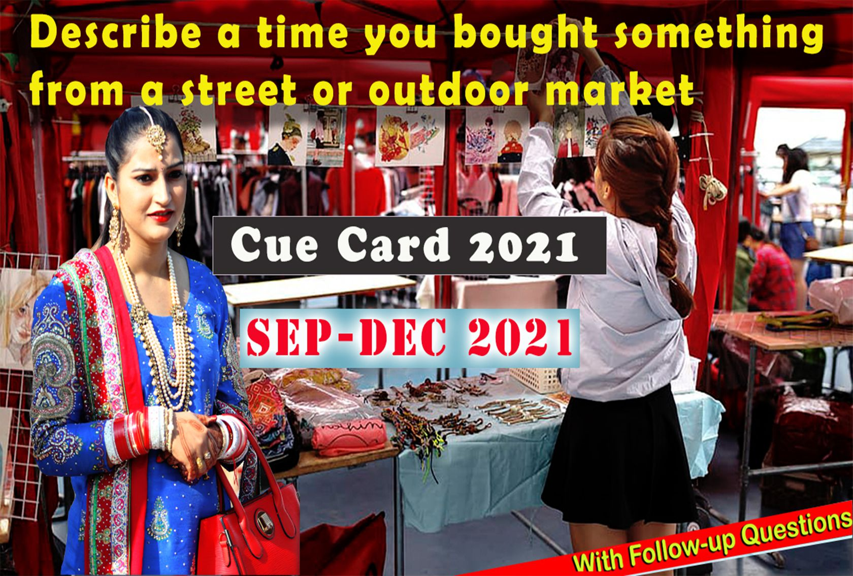 Describe a time you bought something from a street or outdoor market Cue Card